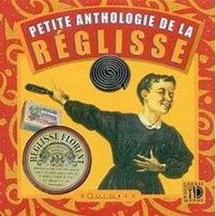 Petite Anthologie de la Réglisse Equinoxe